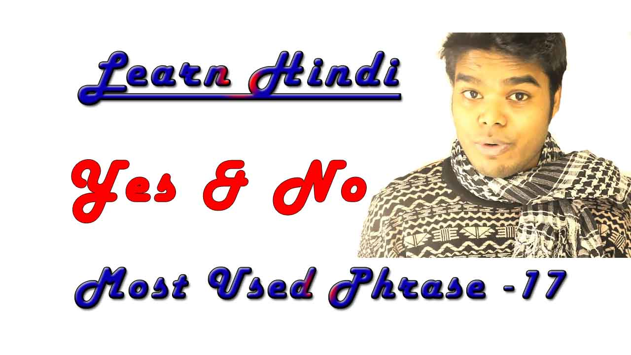 How to say Yes & No in Hindi