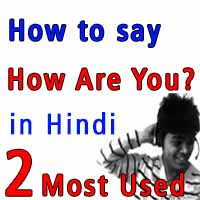learn hindi 2 - how to say how are you in hindi