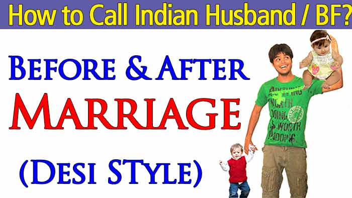 How to Call An Indian Husband/BF Before & After Marriage in Hindi ?
