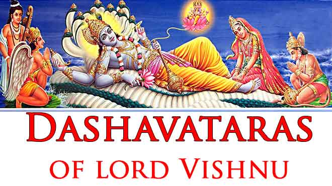 Dashavatara-10 Incarnations of Lord Vishnu with Photos